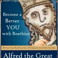 Become a Better You with Boethius (and Alfred the Great)